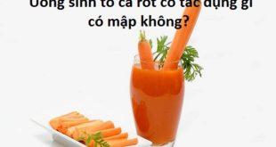 uong-sinh-to-ca-rot-co-tac-dung-gi-co-map-khong